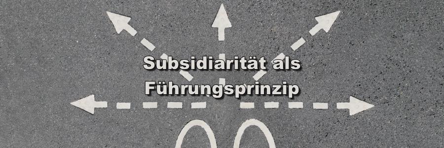 Subsidiarität als Führungsprinzip