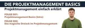 Projektmanagement Basics - Intro und Magisches Dreieck