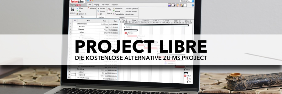 Project Libre - Die kostenlose Alternative zu MS Project