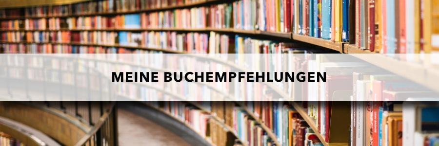 Meine Buchempfehlungen