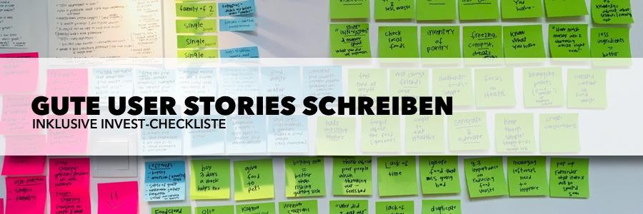 Gute User Stories schreiben (inkl. INVEST-Checkliste)