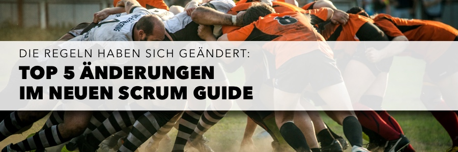 Scrum Guide 2020 - Top 5 Änderungen